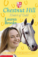 Heart of Gold (Chestnut Hill), New, Lauren Brooke Book