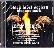 Zakk Wylde & Black Label Society- Hangover Music Vol. VI CD NEW Ozzy Osbourne