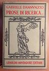 Prose di ricerca - Gabriele d'Annunzio - Mondadori 1958 - Letteratura - Classic