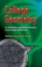 College Geometry: An Introduction to the Modern Geometry of the Triangle and the