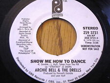 """ARCHIE BELL & THE DRELLS - SHOW ME HOW TO DANCE      7"""" VINYL DEMO"""