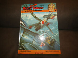 TOUT BUCK DANNY le tome 1 : la guerre du pacifique première partie.HUBINON & CHA