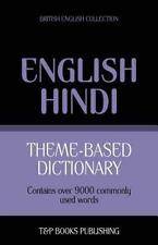 Theme-Based Dictionary British English-Hindi - 9000 Words by Andrey Taranov...
