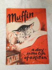 Muffin - A Day in the Life of a Kitten - Pendock Press 1943, Rare Wartime Book