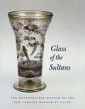 Glass of the Sultans (Metropolitan Museum of Art Series) by Stefano Carboni