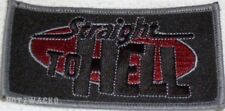 Straight To Hell Motorcycle Jacket Vest  Biker Patch