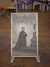 (COMMEMORATIVA-AGIOGRAFIA)DON BOSCO SANTO 1°APRILE 1934
