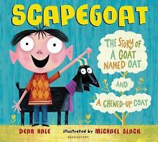 Scapegoat: The Story of a Goat Named Oat and a Chewed-Up Coat-ExLibrary