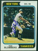 Original Autograph of Ron Blomberg of the NY Yankees on a 1974 Topps Card