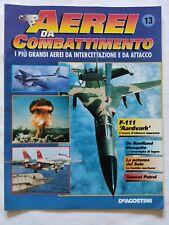 AEREI DA COMBATTIMENTO N. 13 DE AGOSTINI 1995 F-111 AARVARK TOMCAT PATROL