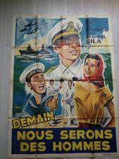 Affiche Cinema Ancienne DEMAIN NOUS SERONS DES HOMMES   LITHOGRAPHIEE