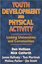 Youth Development & Physical Activity: Linking Univ./Communities