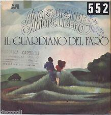 """Il guardiano del faro - Amore grande amore libero - VINYL 7"""" 45 LP 1975 VG+/VG-"""