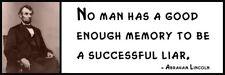 Wall Quote - ABRAHAM LINCOLN - No man has a good enough memory to be a successfu