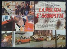 FOTOBUSTA 1, LA POLIZIA E' SCONFITTA, PAOLELLA, AUTO, CAR, POLIZIESCO POSTER