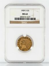 1909-D $5 Gold Indian Head Half Eagle Graded by NGC as MS-62