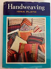 New listing Handweaving by Iona plath Hc 1964