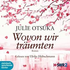 Julie Otsuka-de quoi nous rêvions: le poches Livre audio: lecture intégrale