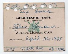 1945 ARTHUR MURRAY CLUB Membership Card NEW YORK CITY Dance DANCING Jensen