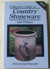 COLLECTORS GUIDE COUNTRY STONEWARE & POTTERY RAYCRAFT 1989 VALUES SC ILLUSTRATED