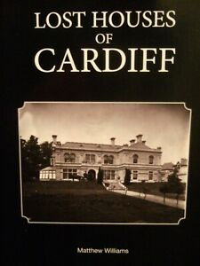 Lost Houses of Cardiff