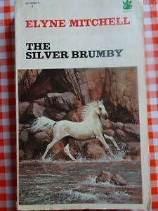 THE SILVER BRUMBY ~ ELYNE MITCHELL ~ VINTAGE DRAGON PB
