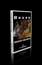 F. V. Schöffel - Hexen von einst und heute.
