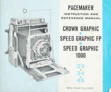 GRAFLEX CROWN PACEMAKER SPEED FP   SPEED GRAPHIC 1000 INSTRUCTION MANUAL 1961