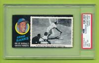 1971 Topps Greatest Moments - Ernie Banks (#36)  Chicago Cubs  PSA 6 (MC)  EX-MT
