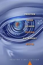 Procyon Science Fiction Anthology 2016 by Multiple Authors (2016, Paperback)