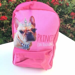 French Bulldog Pink Kids Backpack Princess in Training 15 x 10 Dog Pet Gift New