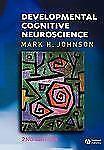 Developmental Cognitive Neuroscience Fundamentals of Cognitive Neuroscience