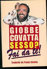 COVATTA GIOBBE SESSO? FAI DA TE!  CDE 1996 HUMOR