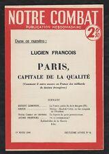 Notre Combat 1/3/1940. Paris, capitale de la qualité/ L François. Interdit Otto
