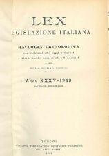 LEX - LEGISLAZIONE ITALIANA - 1949 - LUGLIO-DICEMBRE