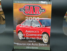 """"""" The Car Book 2006 """" By Jack Gillis, 272 Pages, Consumer Guide, Excellent Cond."""