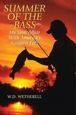 Summer of the Bass: My Love Affair with America's Greatest Fish (Hardback or Cas