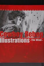 Japan Toshihiro Kawamoto: Cowboy Bebop Illustrations ~The Wind~