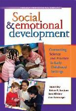 Social & Emotional Development: Connecting Science and Practice in Early