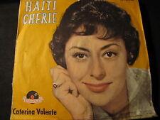 "CATERINA VALENTE - haiti cherie SINGLE 7"""
