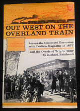Out West on the Overland Train, HC/DJ 1st Ed. 1967, Amazing 1877 Illustrations!
