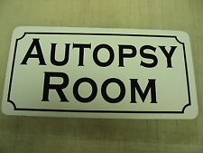 AUTOPSY ROOM Vintage Style Metal Sign County Macabre Goth Zombie Oddity Quackery