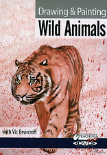 Vic Bearcroft, Drawing & Painting Wild Animals DVD, 3 projects, September 2012