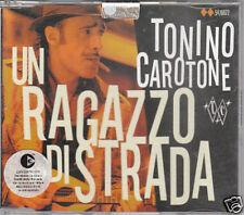 TONINO CAROTONE - Un Ragazzo di strada - CD NEW 2 TRACK