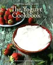 The Yogurt Cookbook: Recipes from Around the World..NEW Illustrated Hardcover