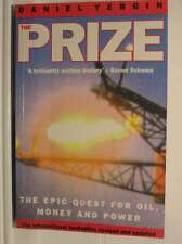 The Prize: Epic Quest for Oil, Money and Power, Yergin, Daniel, Very Good Book