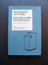 Beaumont Lecture Bon Secours Centennial Tributes to Medical Pioneers 0961029803