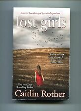 Caitlin Rother # LOST GIRLS # Pinaccle Books 2012