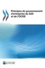 Principes de Gouvernement d'Entreprise du G20 et de L'Ocde by Oecd (2015,...