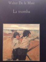 La Tromba - Walter De La Mare
